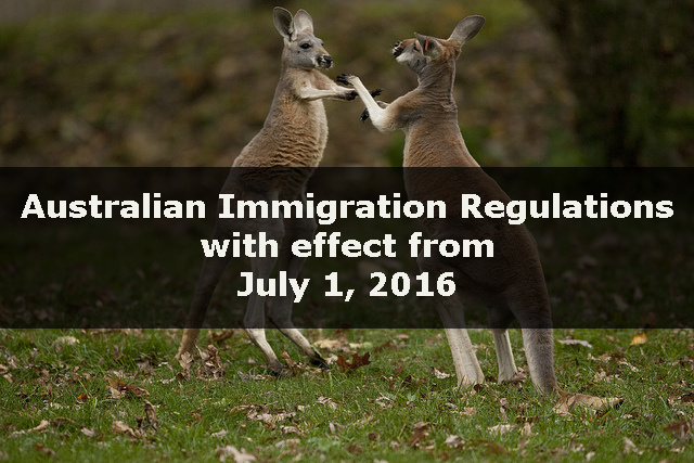 Australian Immigration Regulations wef July 1 2016
