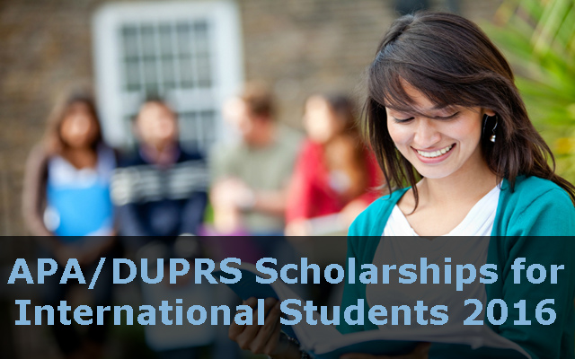 APA/DUPRS Scholarships for International Students 2016