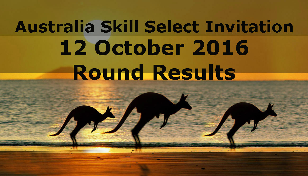 Australia skill select invitation rounds 26 october 2016 round results the table below shows the number of invitations issued in the skillselect invitation round on 26 october 2016 stopboris Gallery
