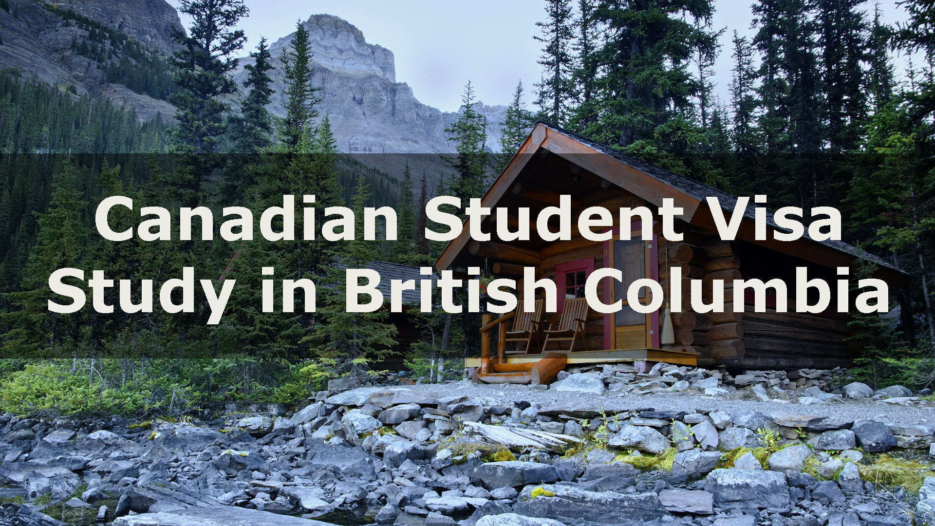 Canadian Student Visa - Study in British Columbia