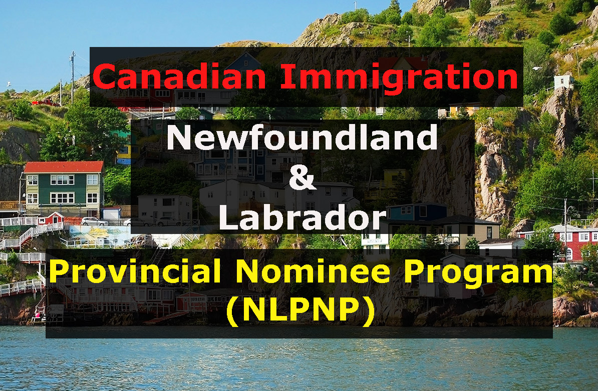 Newfoundland And Labrador Provincial Nominee Program (NLPNP)
