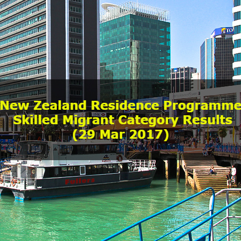 New Zealand Residence Programme – Skilled Migrant Category Results (29 Mar 2017)