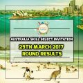Australia Skill Select Invitation 29th March 2017 Round Results
