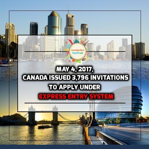 May 4, 2017, Canada Issued 3,796 Invitations to Apply Under Express Entry System