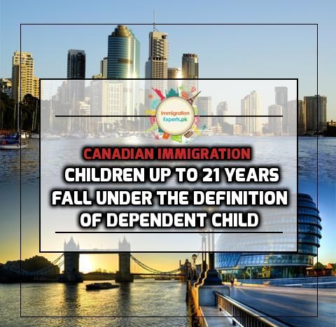 Canadian Immigration: Children Up To 21 Years Fall under the Definition of Dependent Child