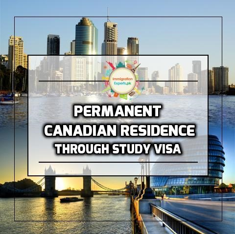 How to Get Permanent Canadian Residence Through Study Visa