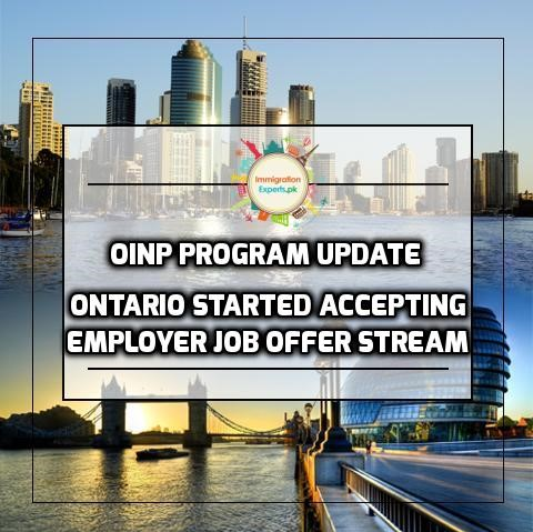 OINP Program Update - Ontario Started Accepting Employer Job Offer Stream Applications