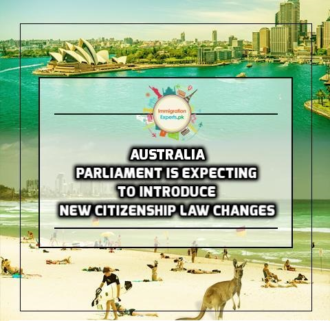 Parliament is Expecting to Introduce New Citizenship Law Changes