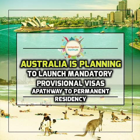 Australia is Planning to Launch Mandatory Provisional Visas: A pathway to Permanent Residency