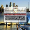 Quebec Can Now Seek Benefit from Global Talent Stream