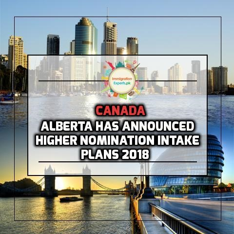 Alberta has Announced a Higher Nomination Intake Plans for the Year 2018