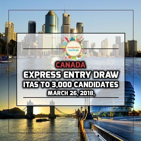 Canada Sends ITAs to 3,000 Candidates Through its March 26, 2018, Express Entry Draw