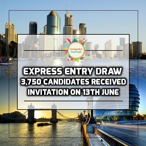 Express Entry Draw - 3,750 Candidates Received Invitation On 13th June