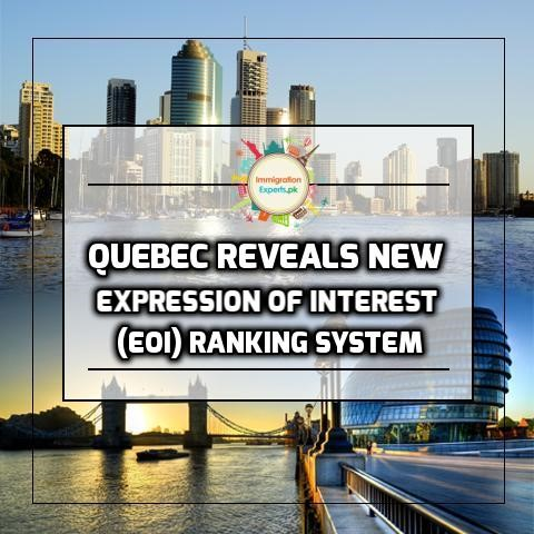Quebec Reveals New Expression of Interest (EOI) Ranking System