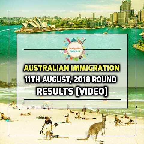 Australian Immigration 11th August, 2018 Round Results [Video]