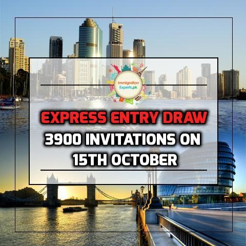 Express Entry Draw - Government of Canada Issued 3900 Invitations On 15th October