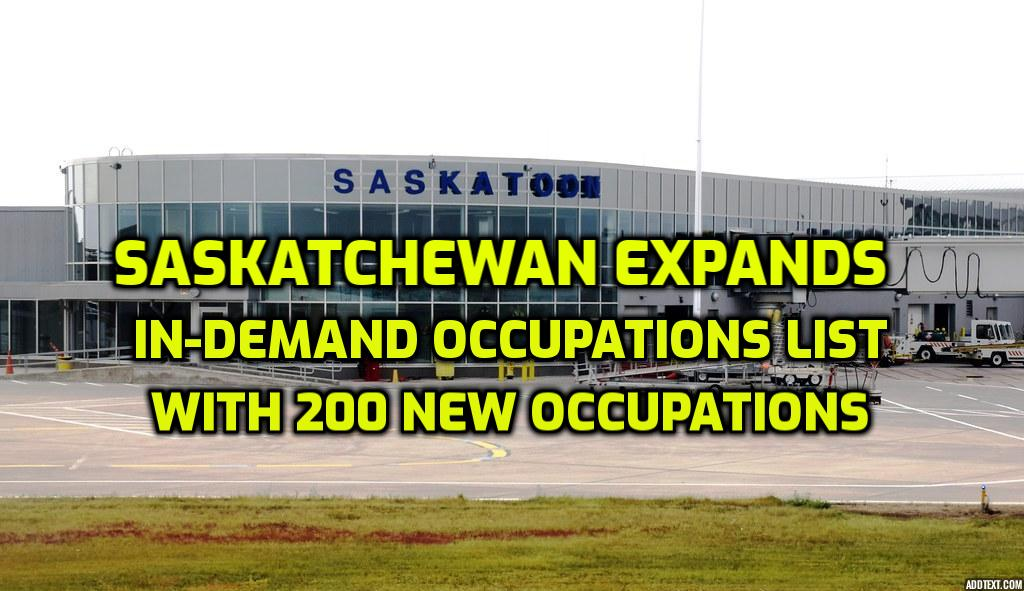 Saskatchewan Expands In-Demand Occupations List With 200 New Occupations